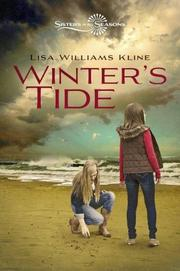 WINTER'S TIDE by Lisa Williams Kline