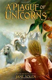 A PLAGUE OF UNICORNS by Jane Yolen
