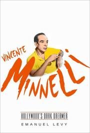 VINCENTE MINNELLI by Emanuel Levy