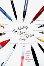 THE WRITING CLASS by Jincy Willett