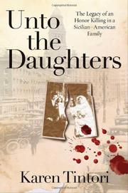 UNTO THE DAUGHTERS by Karen Tintori