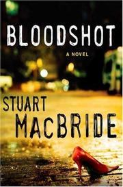 BLOODSHOT by Stuart MacBride