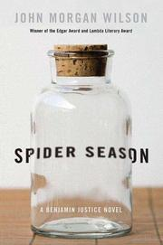 SPIDER SEASON by John Morgan Wilson