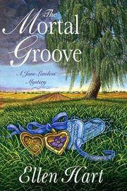 THE MORTAL GROOVE by Ellen Hart