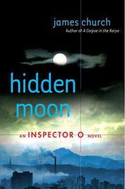 HIDDEN MOON by James Church