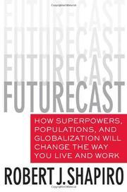 FUTURECAST by Robert J. Shapiro