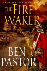 THE FIRE WAKER by Ben Pastor