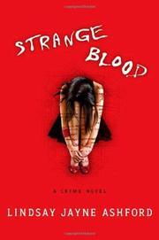 STRANGE BLOOD by Lindsay Jayne Ashford