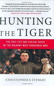 HUNTING THE TIGER by Christopher S. Stewart