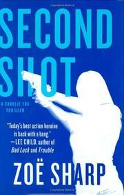 SECOND SHOT by Zoe Sharp