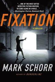 FIXATION by Mark Schorr