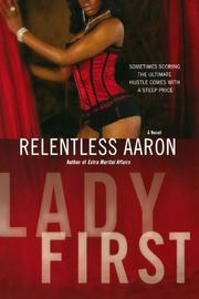 LADY FIRST by Relentless Aaron