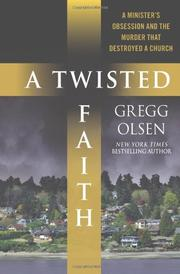 A TWISTED FAITH by Gregg Olsen
