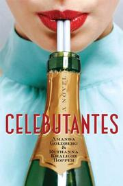 CELEBUTANTES by Amanda Goldberg