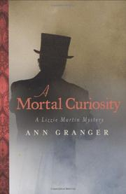 A MORTAL CURIOSITY by Ann Granger