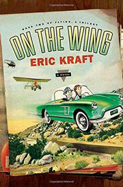 ON THE WING by Eric Kraft