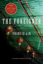 THE FOREIGNER by Francie Lin