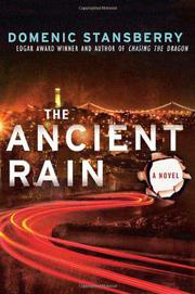 THE ANCIENT RAIN by Domenic Stansberry