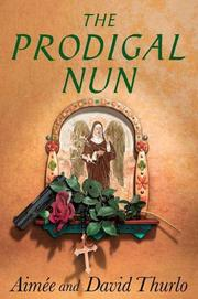 THE PRODIGAL NUN by Aimée Thurlo