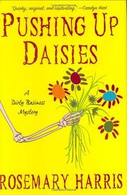 PUSHING UP DAISIES by Rosemary Harris
