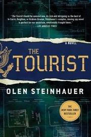 THE TOURIST by Olen Steinhauer