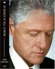 IN SEARCH OF BILL CLINTON by John D. Gartner