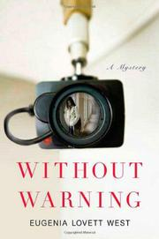 WITHOUT WARNING by Eugenia Lovett West