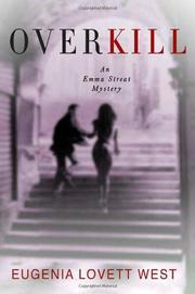 OVERKILL by Eugenia Lovett West