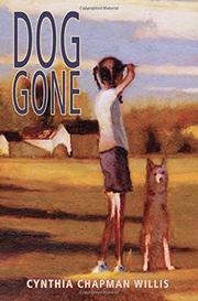 DOG GONE by Cynthia Chapman Willis