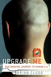 UPGRADE ME by Brian Clegg