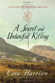 A SECRET AND UNLAWFUL KILLING by Cora Harrison