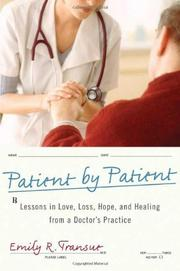 PATIENT BY PATIENT by Emily R. Transue