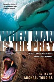 WHEN MAN IS THE PREY by Michael Tougias