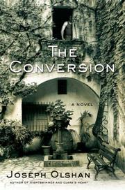 THE CONVERSION by Joseph Olshan