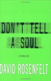 DON'T TELL A SOUL by David Rosenfelt