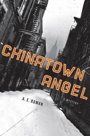 CHINATOWN ANGEL by A.E. Roman