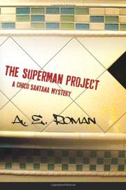 THE SUPERMAN PROJECT by A.E. Roman