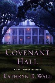 COVENANT HALL by Kathryn R. Wall