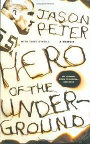 HERO OF THE UNDERGROUND by Jason Peter