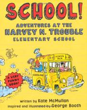 SCHOOL! by Kate McMullan