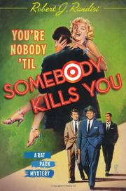 Book Cover for YOU'RE NOBODY 'TIL SOMEBODY KILLS YOU