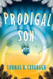 THE PRODIGAL SON by Thomas B. Cavanagh