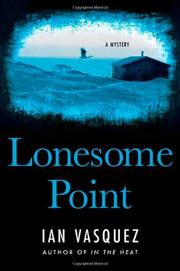 LONESOME POINT by Ian Vasquez
