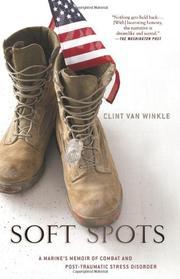 SOFT SPOTS by Clint Van Winkle