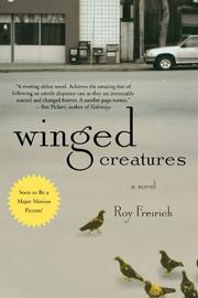 WINGED CREATURES by Roy Freirich