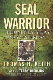 SEAL WARRIOR by Thomas H. Keith