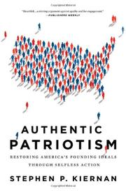 AUTHENTIC PATRIOTISM by Stephen P.  Kiernan