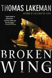 BROKEN WING by Thomas Lakeman