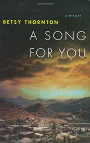 A SONG FOR YOU by Betsy Thornton
