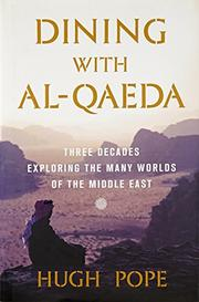 DINING WITH AL-QAEDA by Hugh Pope